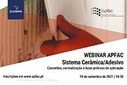 WEBINAR SISTEMA CERAMICA/ADESIVO, organizado pela APFAC